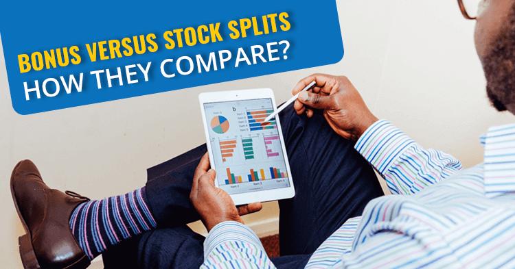 Bonus Shares Vs Stock Splits: How they compare?