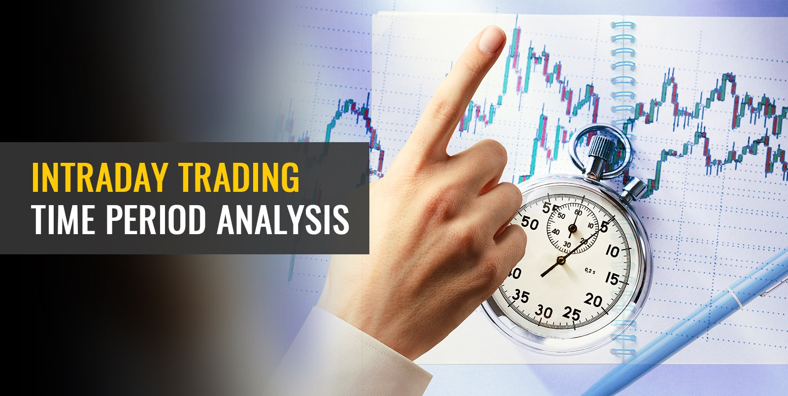 Intraday Trading Time Period Analysis