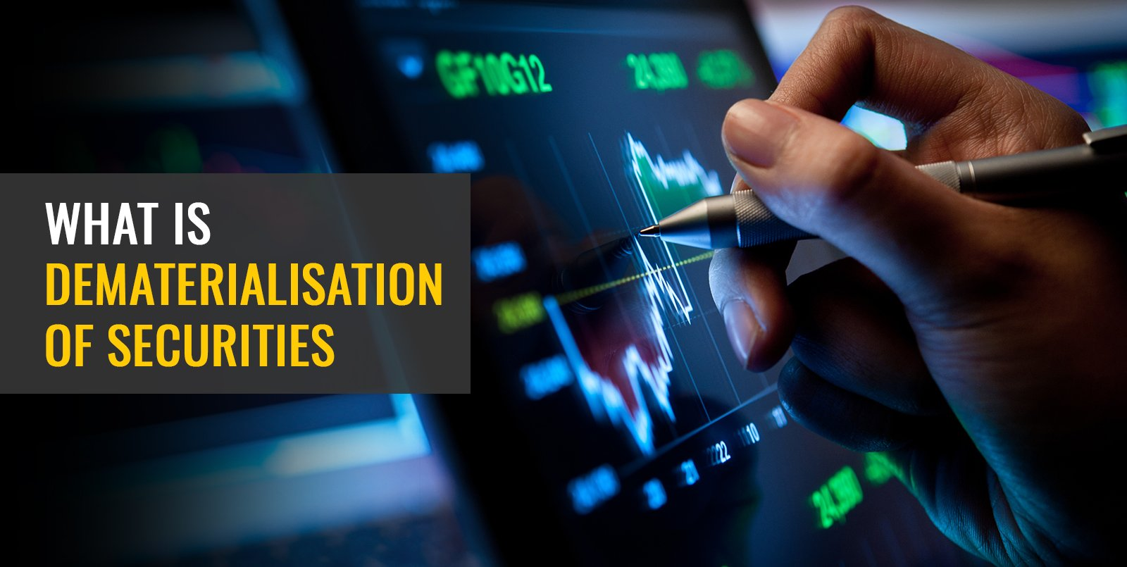 What is Dematerialisation of Securities