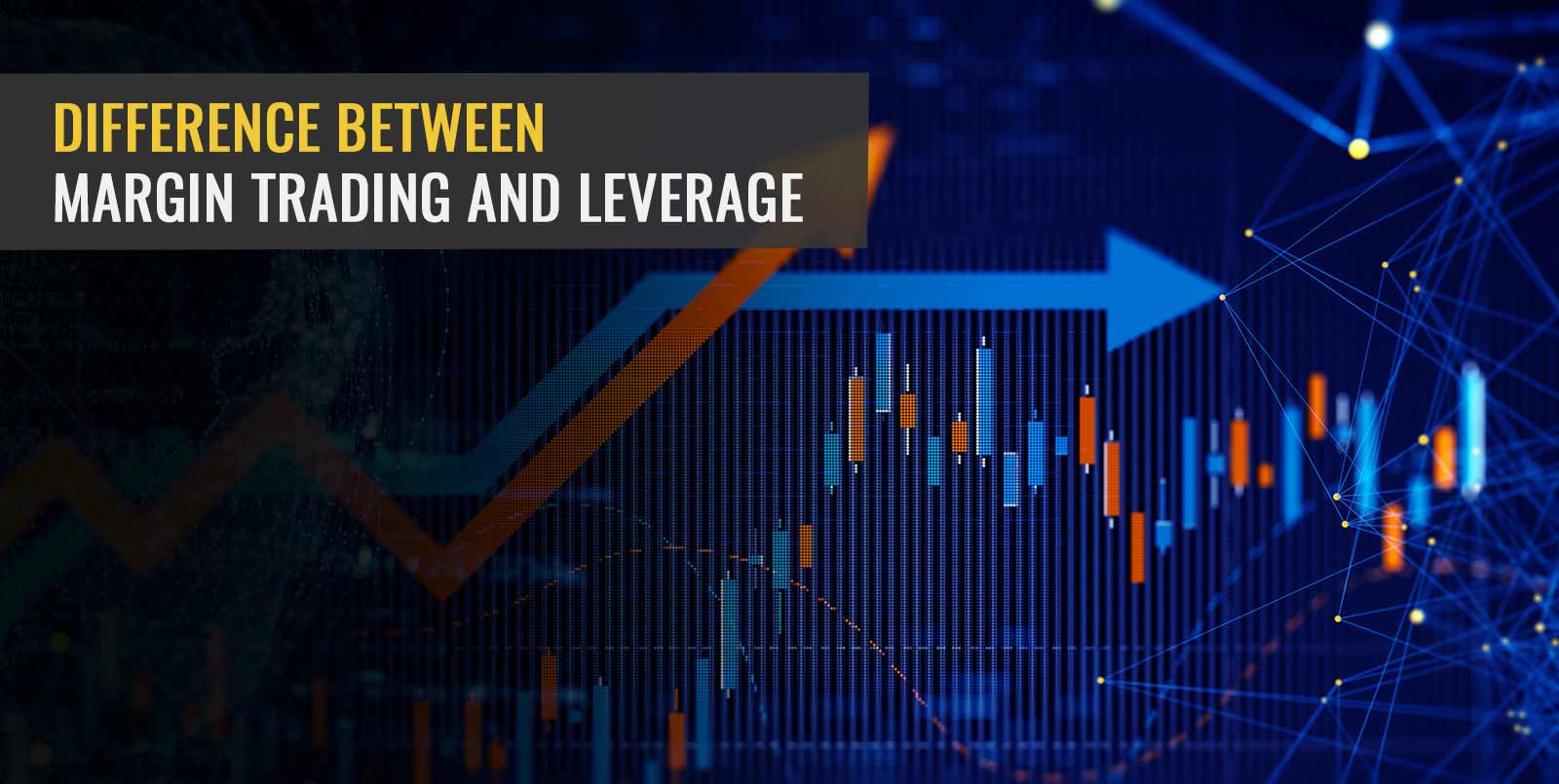 Difference Between Margin Trading and Leverage