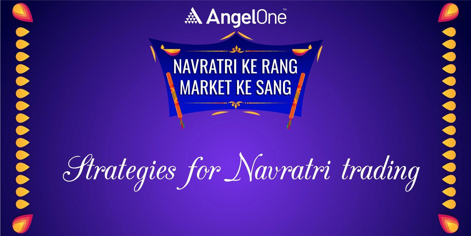 9 strategies for Navratri trading