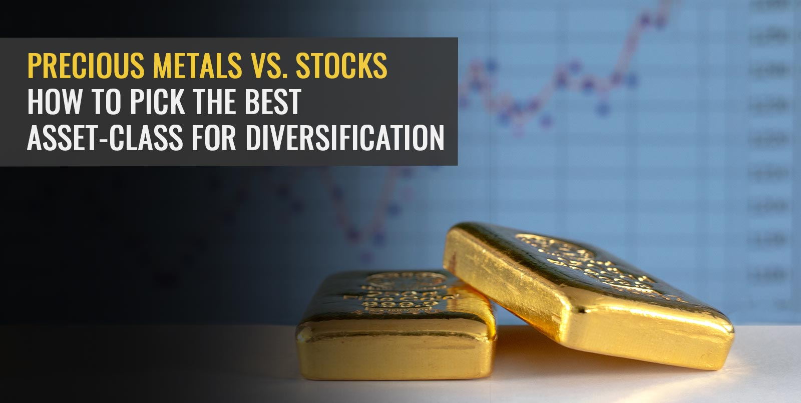Precious Metals vs. Stocks: How To Pick The Best Asset-Class For Diversification