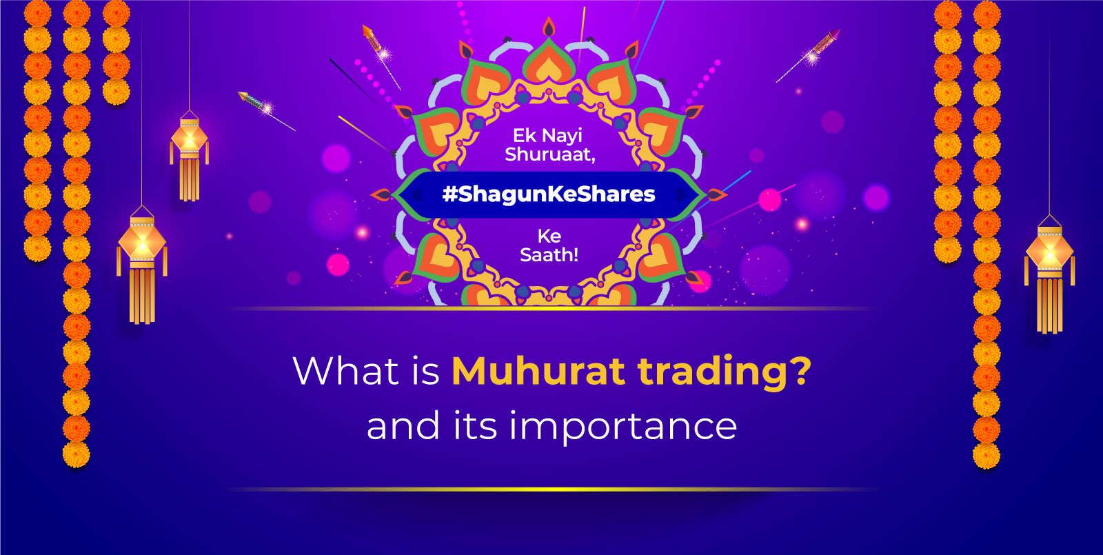 What Is Muhurat Trading? And Its Importance