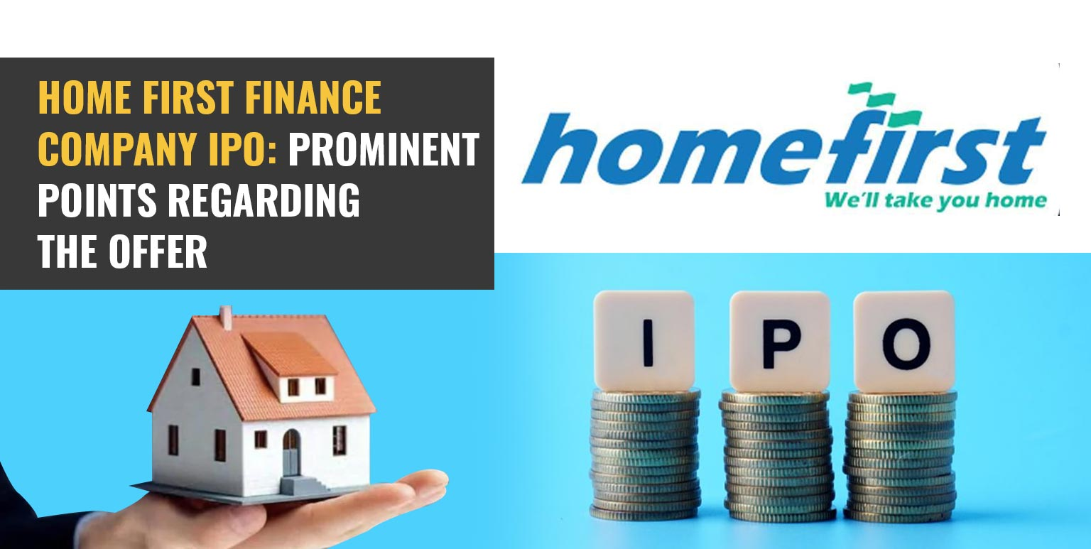 Home First Finance Company IPO: Prominent Points Regarding The Offer