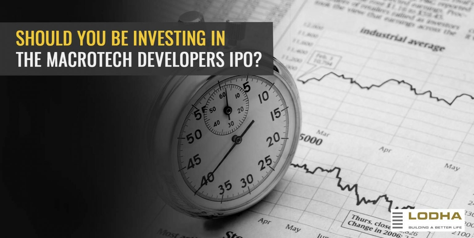 Should you be investing in the Macrotech Developers IPO?
