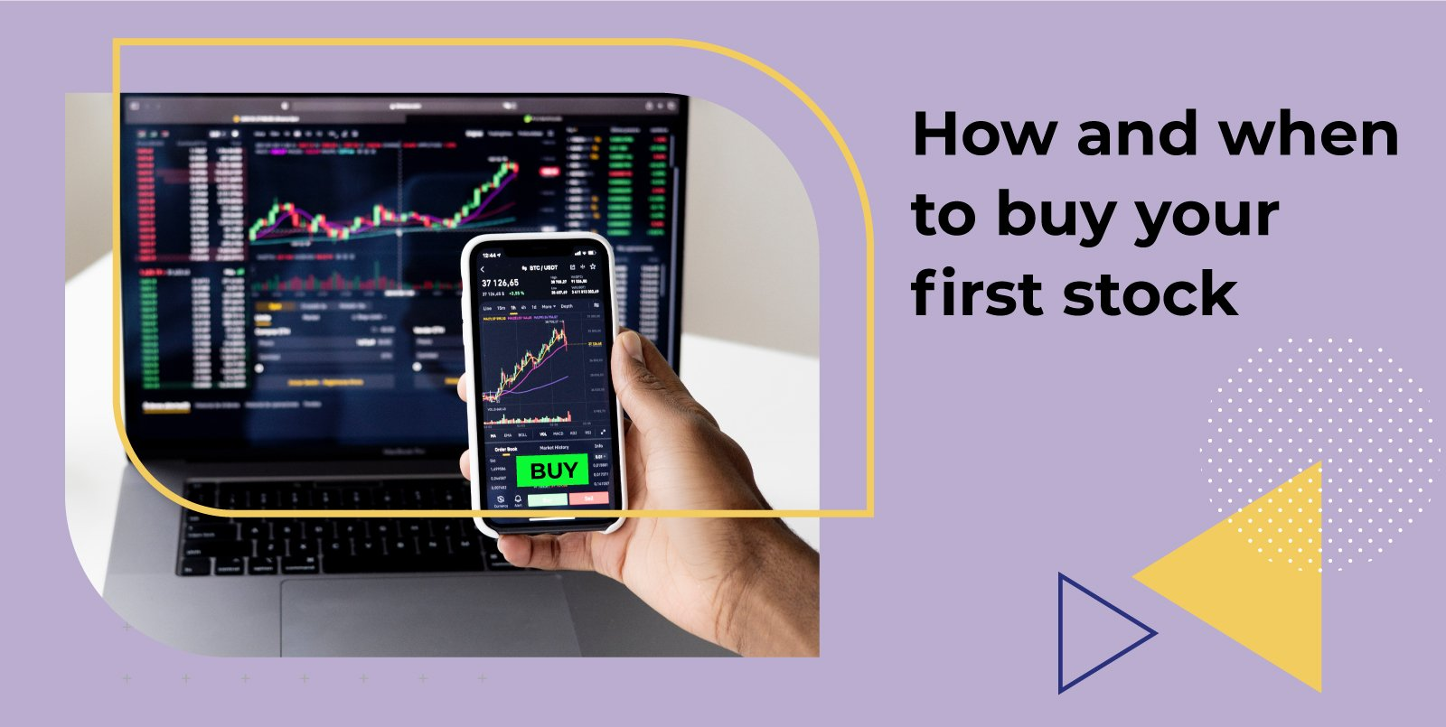 When to buy your first stock
