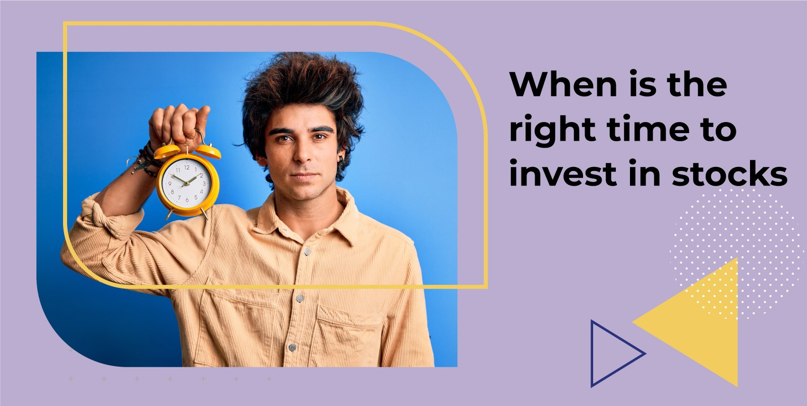 When is the right time to invest in stocks
