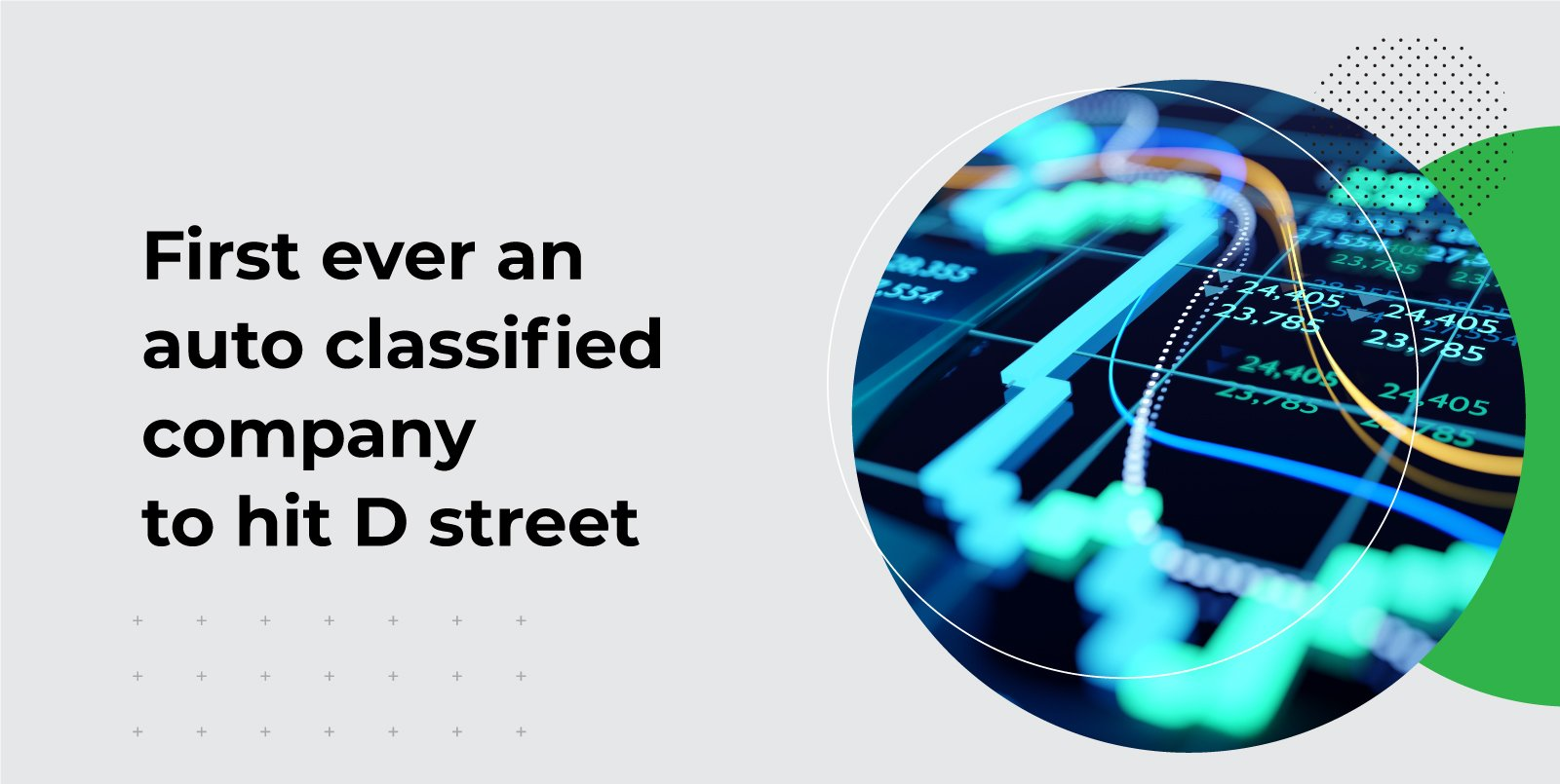 First-Ever, An Auto Classified Company To Hit D-Street