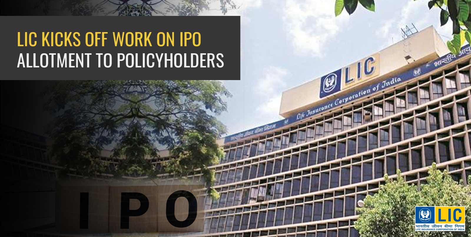 LIC kicks off work on IPO allotment to policyholders