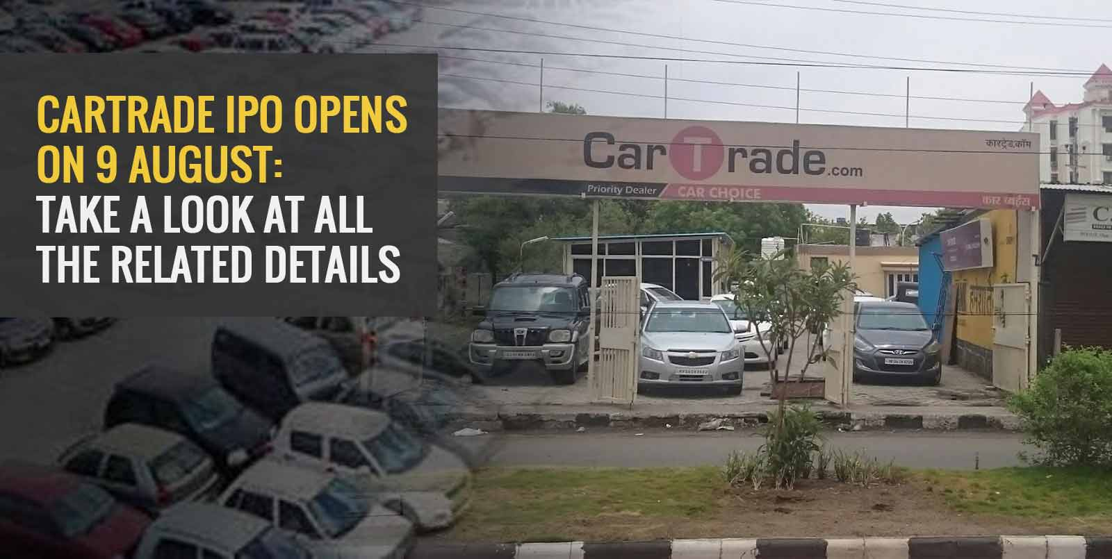 CarTrade IPO Opens on 9 August: Take a Look at All the Related Details