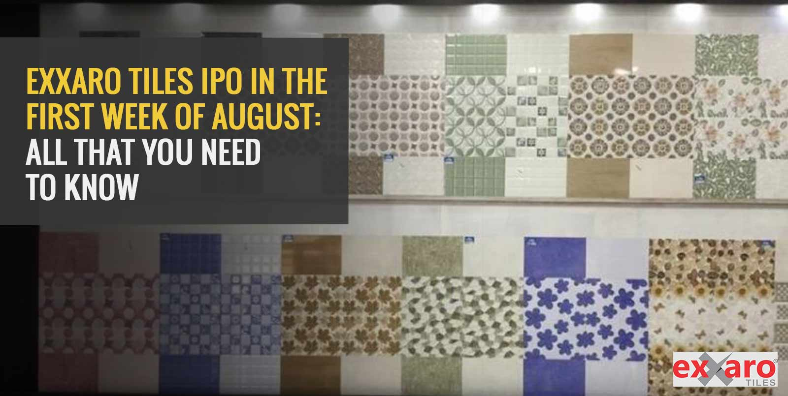 Exxaro Tiles IPO In The First Week Of August: All That You Need To Know