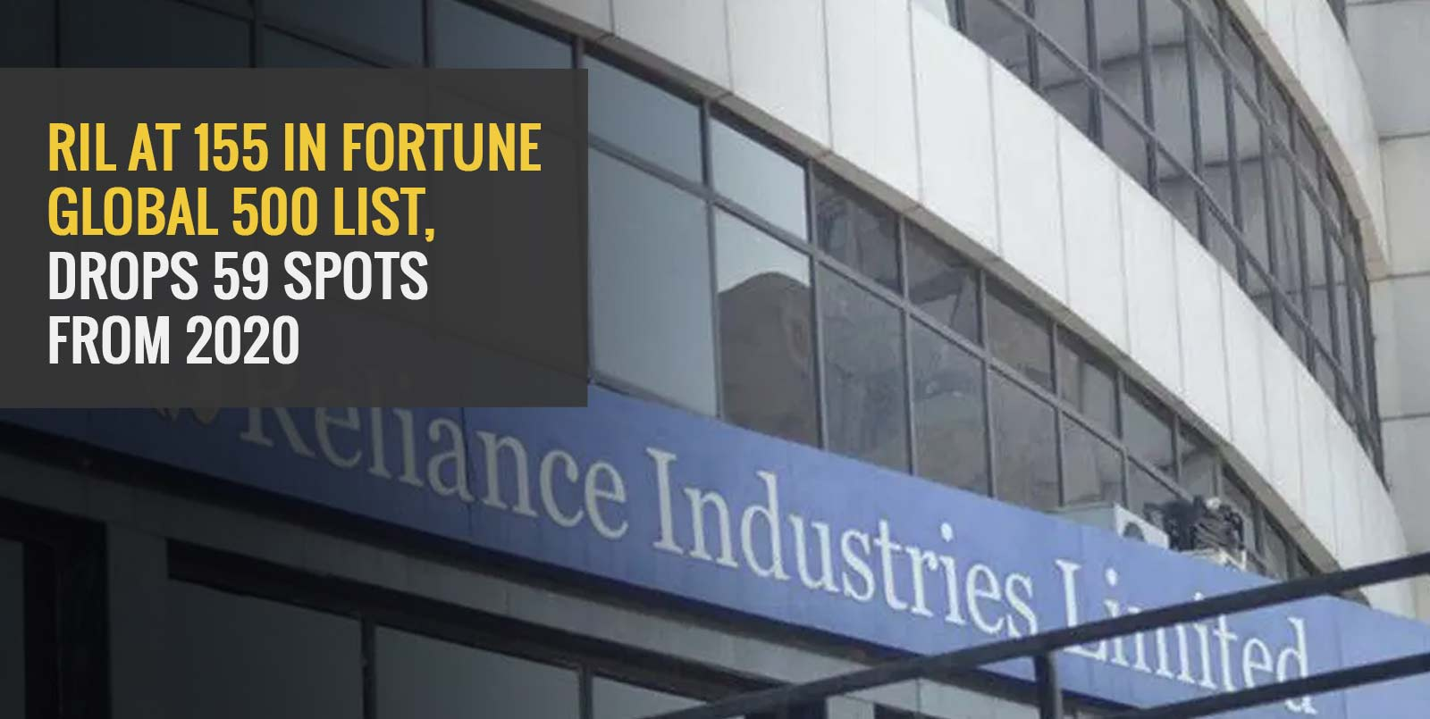 RIL at 155 in Fortune Global 500 list, drops 59 spots from 2020